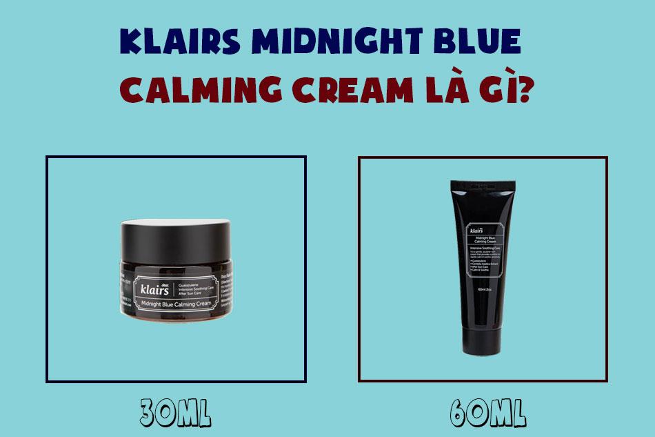 Klairs Midnight Blue Calming Cream là gì?