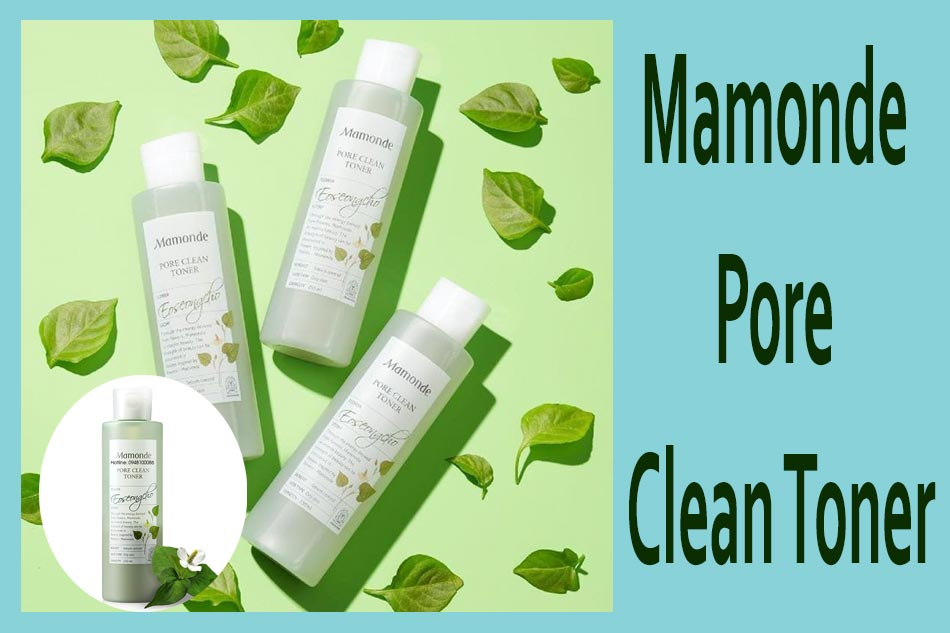 Nước hoa hồng Mamonde Toner diếp cá - Mamonde Pore Clean Toner