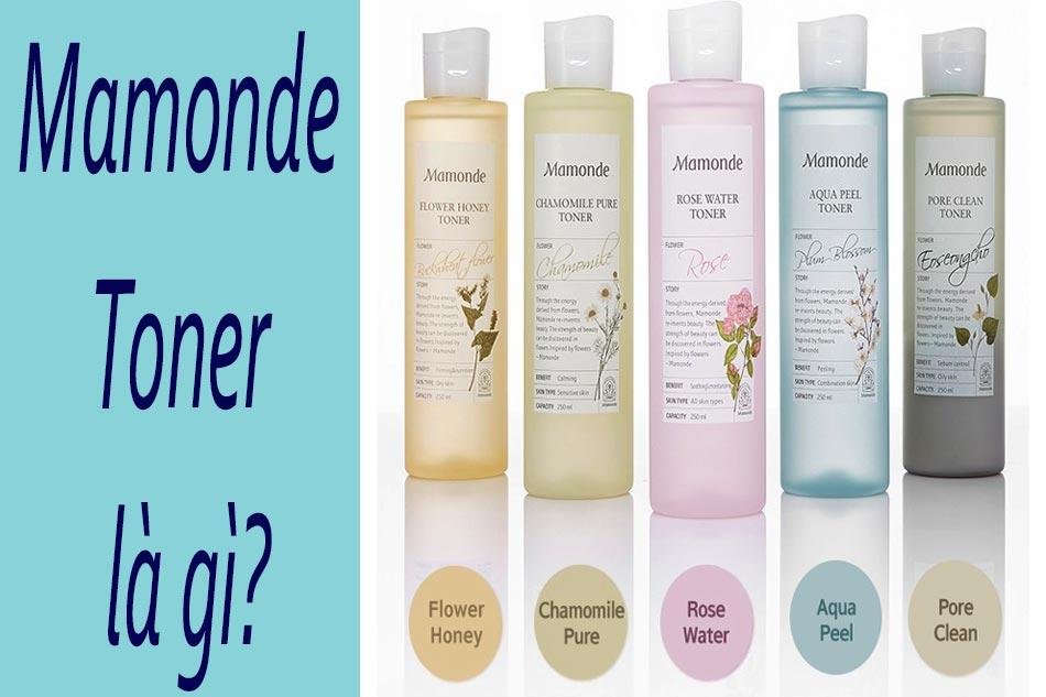 Nước hoa hồng Mamonde Toner là gì?