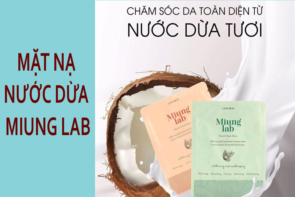 Mặt nạ nước dừa Miung Lab