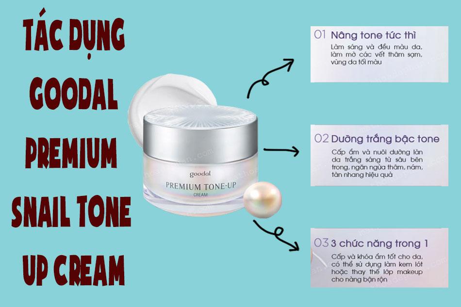 Tác dụng kem dưỡng trắng da Goodal Premium Snail Tone Up Cream