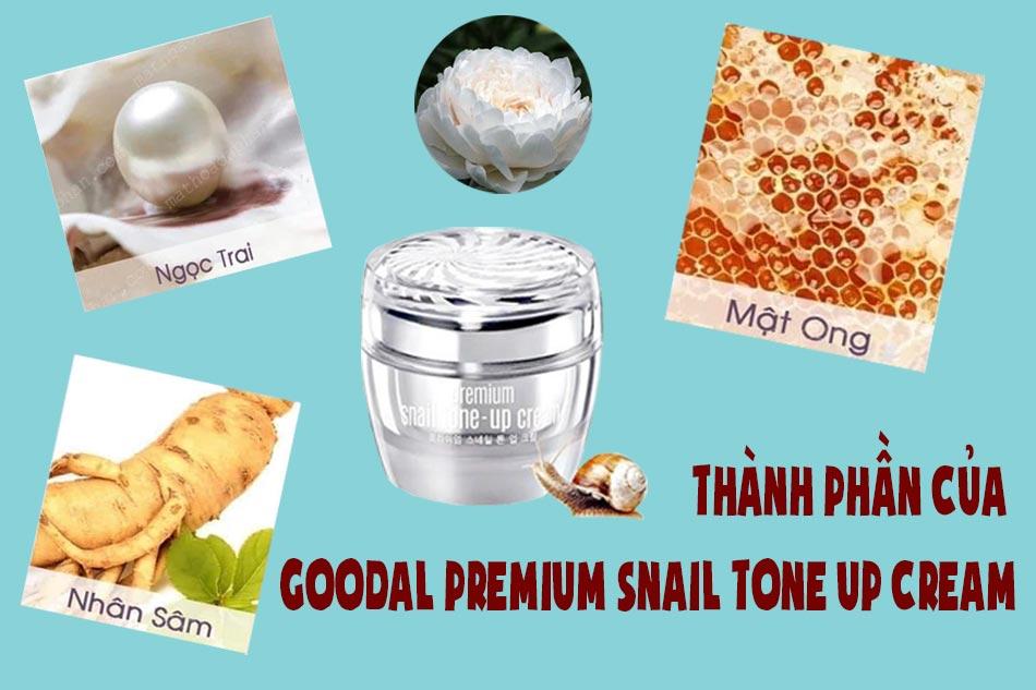 Thành phần của Goodal Premium Snail Tone Up Cream
