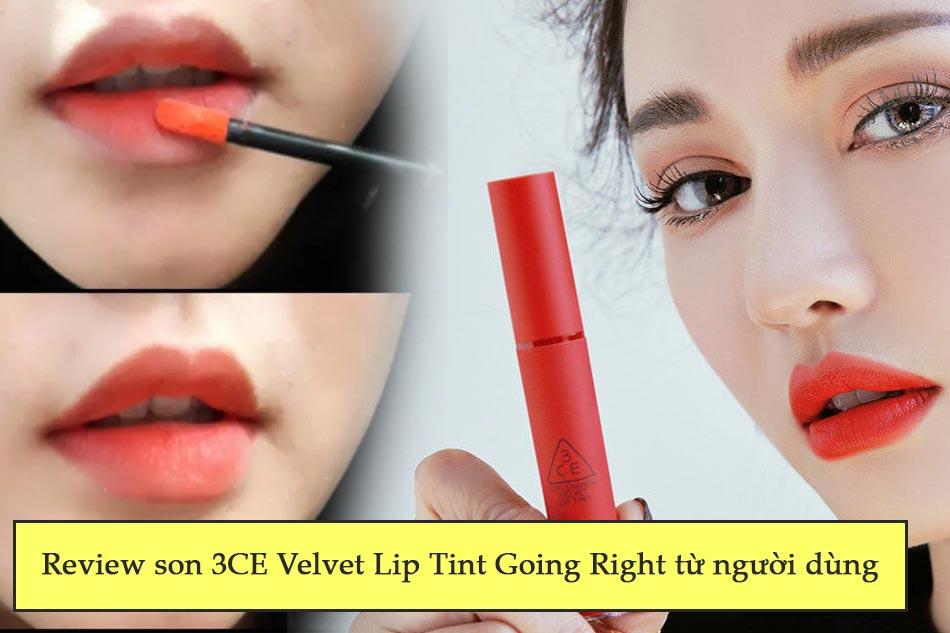 Review son 3CE Velvet Lip Tint Going Right từ người dùng