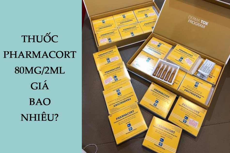 Thuốc Pharmacort 80mg/2ml giá bao nhiêu?