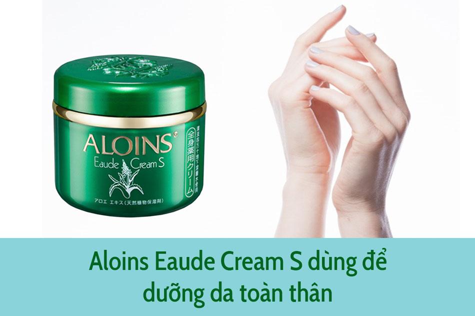 Aloins EaudeCream S có thể dùng để dưỡng da toàn thân