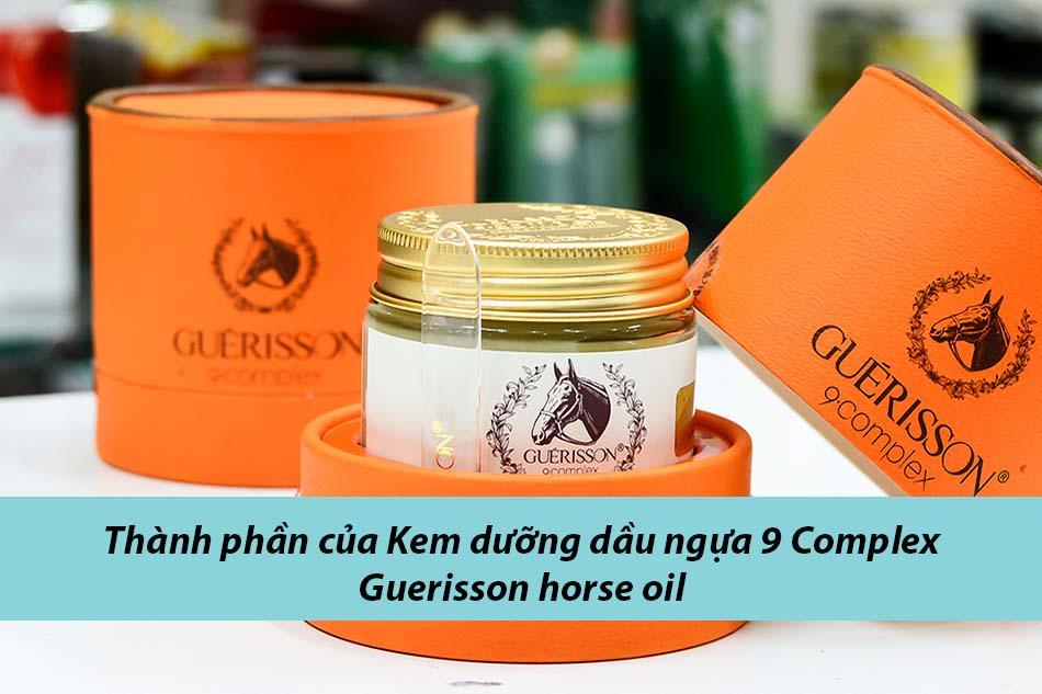 Thành phần của Kem dưỡng dầu ngựa 9 Complex Guerisson horse oil