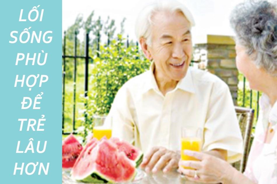 Lối sống phù hợp để trẻ lâu hơn