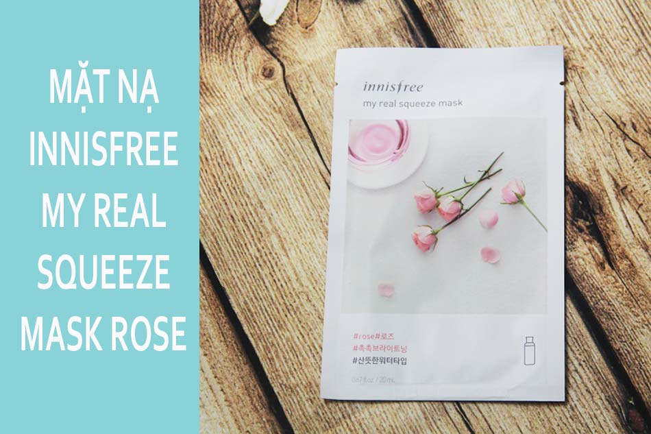 Mặt nạ giấy Innisfree My Real Squeeze Mask Rose - Hoa hồng