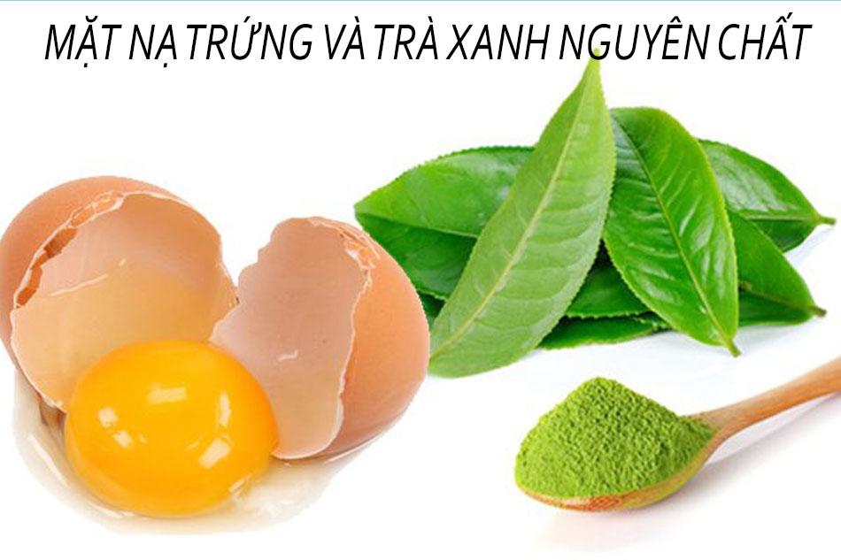 Mặt nạ lòng đỏ trứng gà và trà xanh nguyên chất