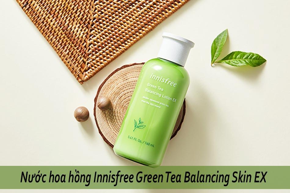 Nước hoa hồng Innisfree Green Tea Balancing Skin EX dành cho da hỗn hợp thiên dầu mụn