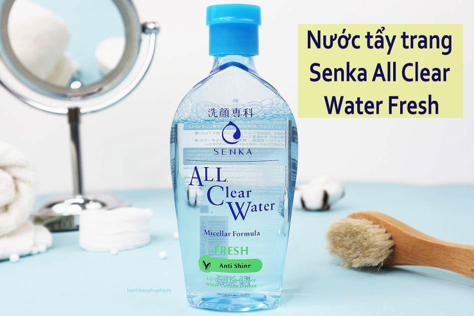 Nước tẩy trang cho da mụn nhạy cảm của Nhật Senka All Clear Water Fresh