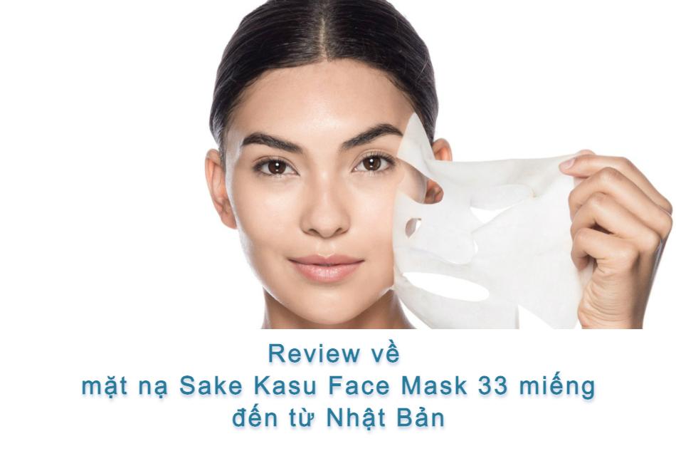 Review của những khách hàng từng sử dụng mặt nạ Sake Kasu