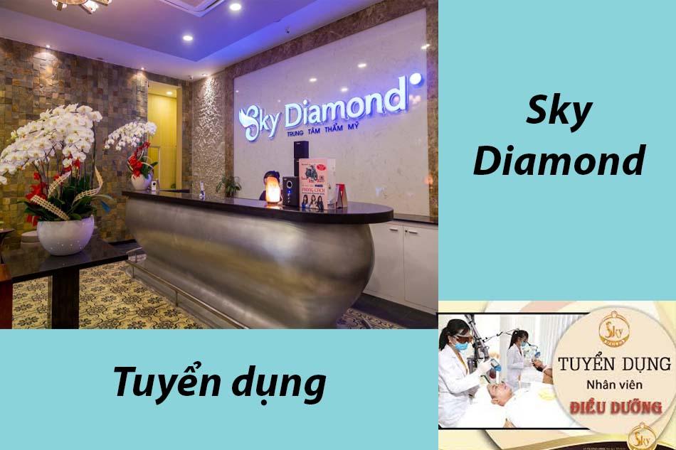 Thẩm mỹ viện Sky Diamond tuyển dụng