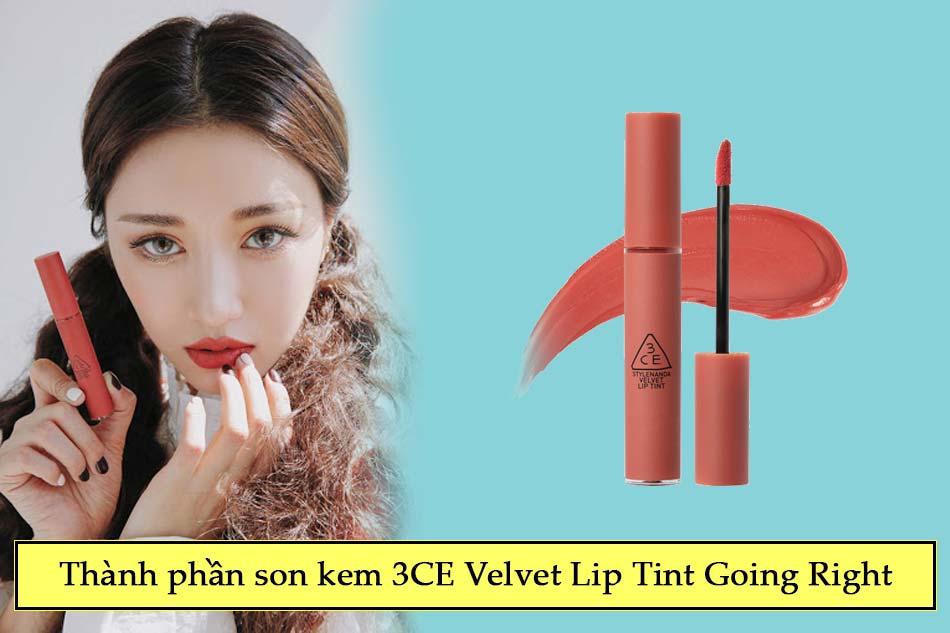 Thành phần son kem 3CE Velvet Lip Tint Going Right