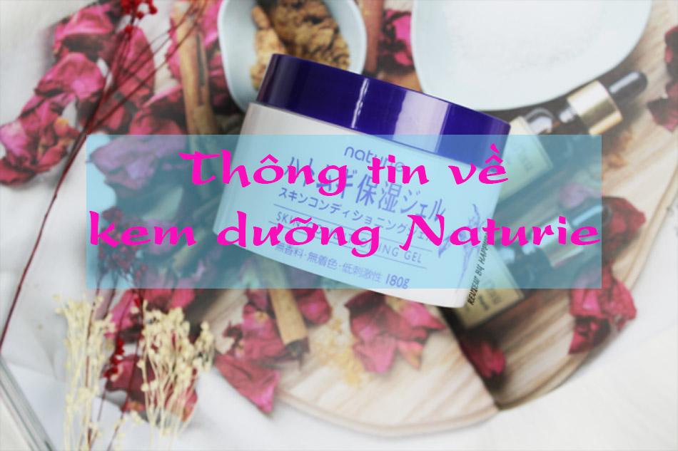 Thông tin về kem dưỡng Naturie