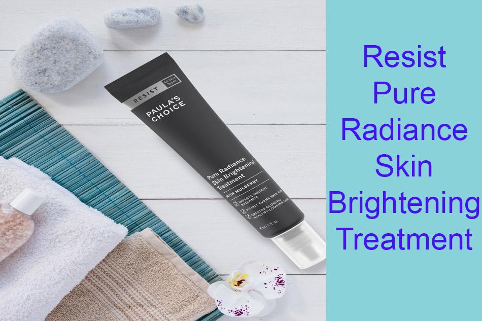 Tinh chất cải thiện da Resist Pure Radiance Skin Brightening Treatment