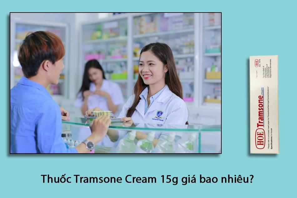 Thuốc Tramsone Cream 15g giá bao nhiêu?
