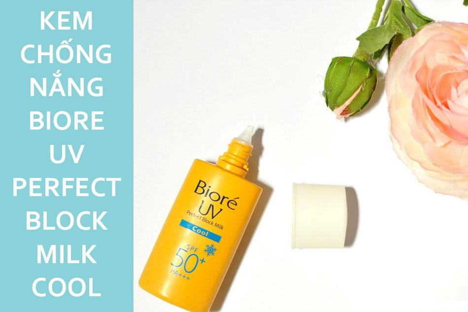 Kem chống nắng đi biển Biore UV Perfect Block Milk Cool