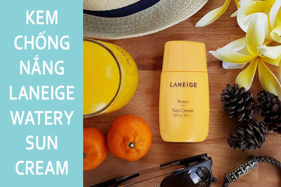 Kem chống nắng đi biển cho da dầu Laneige Watery Sun Cream SPF50+ PA++++