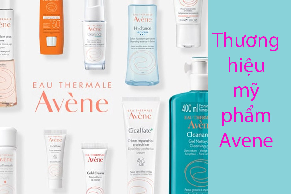Thương hiệu mỹ phẩm Avene của Pháp