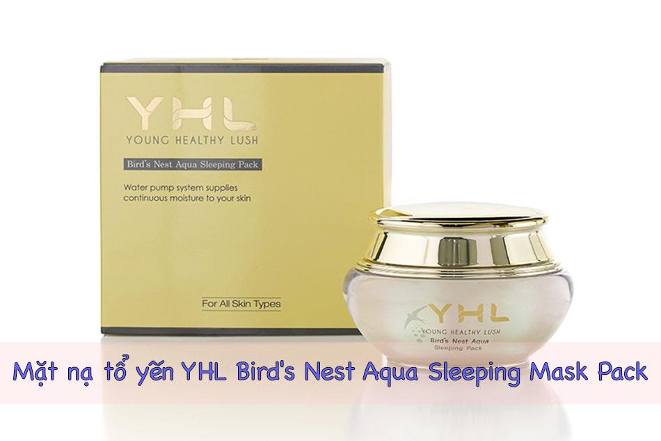 Mặt nạ tổ yến YHL Bird's Nest Aqua Sleeping Mask Pack của Hàn Quốc